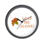LEAF ME ALONE Wall Clock