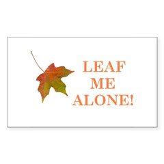 LEAF ME ALONE Rectangle Decal
