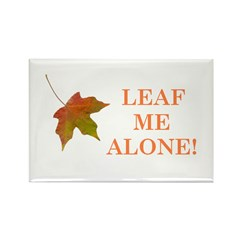 LEAF ME ALONE Rectangle Magnet (100 pack)