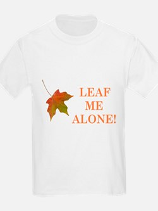 LEAF ME ALONE T-Shirt