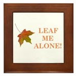 LEAF ME ALONE Framed Tile