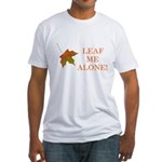 LEAF ME ALONE Fitted T-Shirt