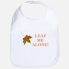LEAF ME ALONE Bib