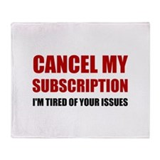 Cancel Subscription Issues Throw Blanket