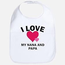 I Love My Nana And Papa Bib