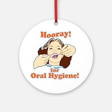 Dentist Dental Hygienist Round Ornament