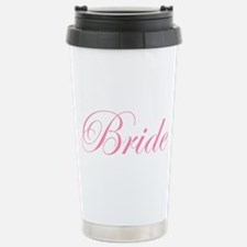 Bride Pink Script Stainless Steel Travel Mug
