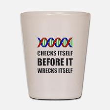 DNA Checks Wrecks Shot Glass