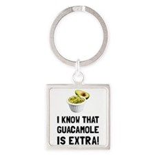 Guacamole Is Extra Keychains
