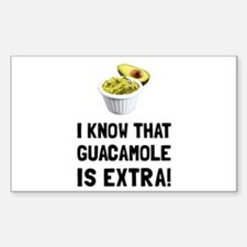 Guacamole Is Extra Decal