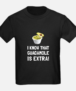 Guacamole Is Extra T-Shirt