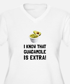 Guacamole Is Extra Plus Size T-Shirt