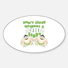 Don't Leave Without A Fight Decal