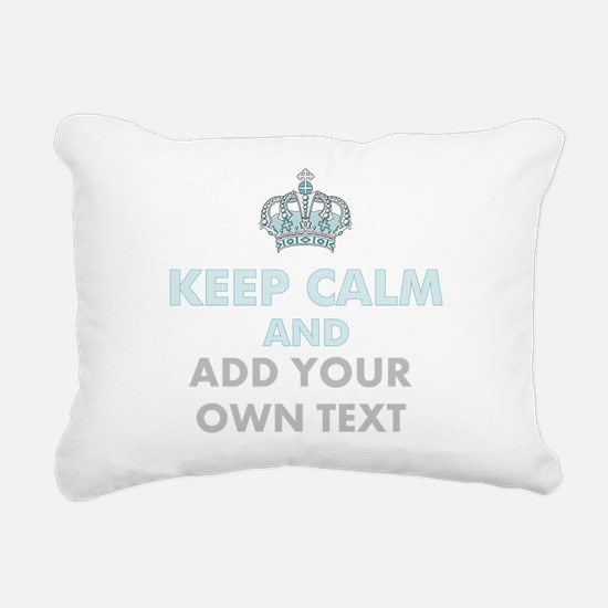 Keep Calm Add Text Rectangular Canvas Pillow
