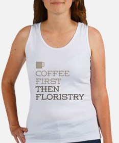 Coffee Then Floristry Tank Top