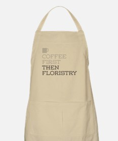 Coffee Then Floristry Apron