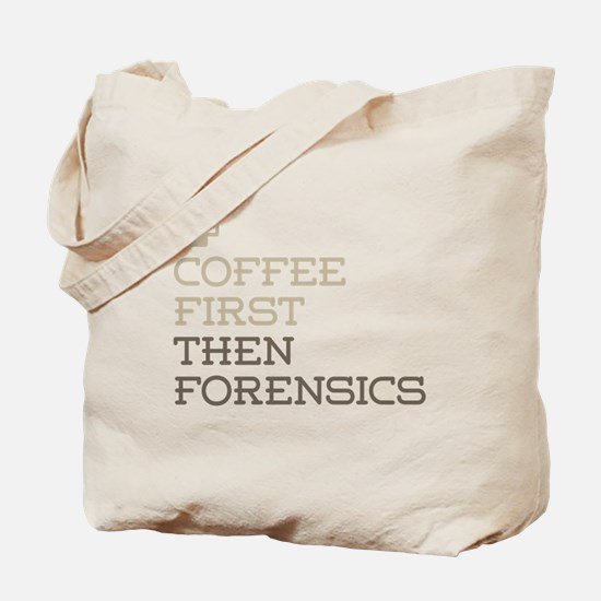 Coffee Then Forensics Tote Bag