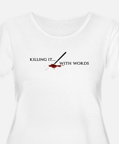 Killing It With Words (black) Plus Size T-Shirt