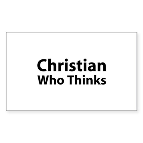 Christian Who Thinks Rectangle Sticker