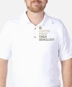 Coffee Then Gemology T-Shirt