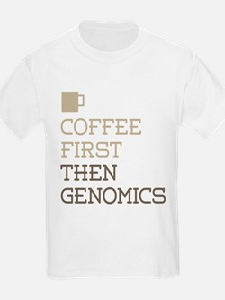 Coffee Then Genomics T-Shirt