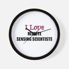 I Love REMOTE SENSING SCIENTISTS Wall Clock
