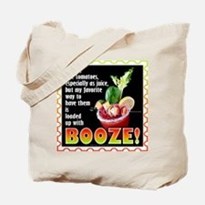 Tomatoes with Booze? Bloody Mary Tote Bag