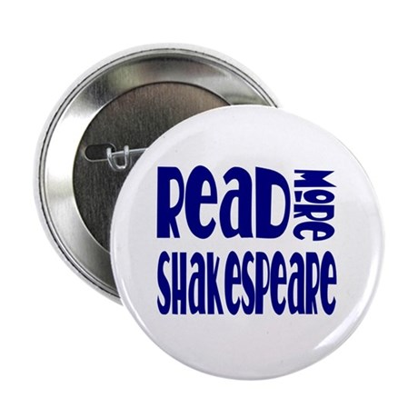 """Read Shakespeare 2.25"""" Button (10 pack)"""