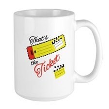 Thats The Ticket Mugs