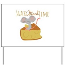 Snack Attack Time Yard Sign