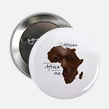 "Africa was Born in Me 2.25"" Button"