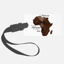 Africa was Born in Me Luggage Tag