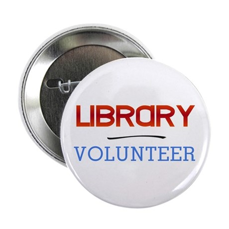"""Library Volunteer 2.25"""" Button (100 pack)"""