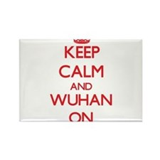 Keep Calm and Wuhan ON Magnets