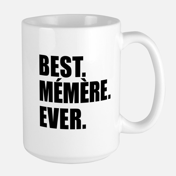 Best Memere Ever Drinkware Mugs