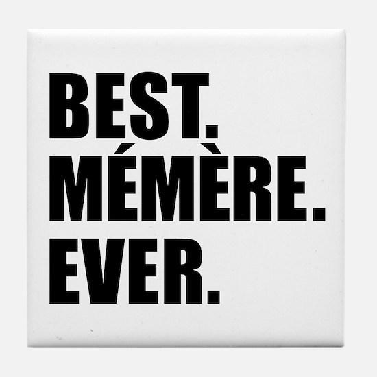 Best Memere Ever Drinkware Tile Coaster