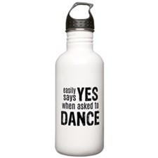Says Yes when Asked to Water Bottle