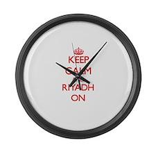Keep Calm and Riyadh ON Large Wall Clock