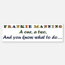 A One, A Two, Frankie! Retro Color Bumper Bumper Bumper Sticker