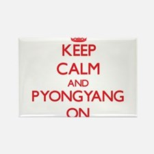 Keep Calm and Pyongyang ON Magnets