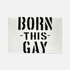 Born This Gay! Fridge Magnets