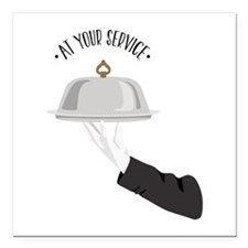 """At Your Service Square Car Magnet 3"""" x 3"""""""