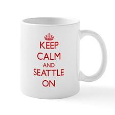 Keep Calm and Seattle ON Mugs
