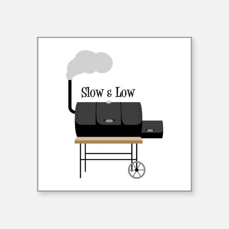 Slow & Low Sticker