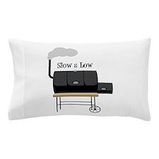 Slow & Low Pillow Case