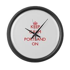 Keep Calm and Portland ON Large Wall Clock