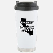 Cute Someone in california loves me Travel Mug