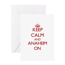 Keep Calm and Anaheim ON Greeting Cards