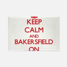 Keep Calm and Bakersfield ON Magnets
