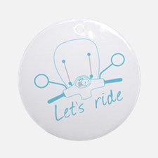 Lets Ride Ornament (Round)